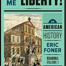 Give Me Liberty!: An American History - Seagull 5th & 6th Edition (pdf file)