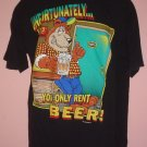 Beer tee shirt UNFORTUNATELY YOU CAN ONLY RENT BEER  cotton Large