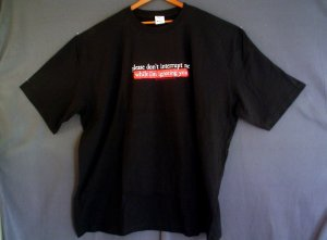 Plus size tee shirt big 8X DON'T INTERRUPT. I'M IGNORING YOU