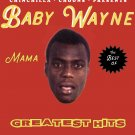 Baby Wayne - Best Of  (DOWNLOAD)