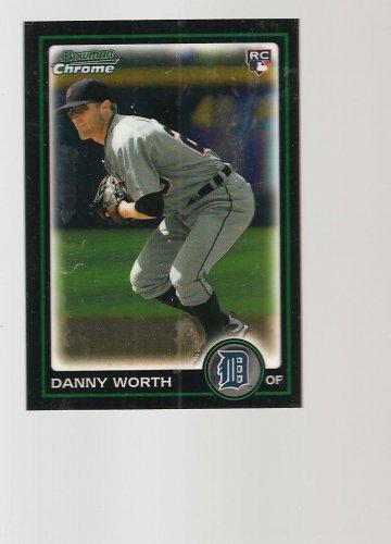 Danny worth  2010 Bowman Chrome Draft  BDP16