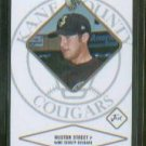Huston Street  Gold #/100 2004 Justifiable