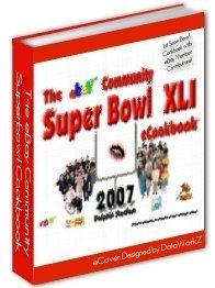 FOOTBALL RECIPE COOKBOOK Game Day SUPER BOWL ebook 2007 edition