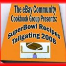 SUPER BOWL COOKBOOK Game Day Tail Gater RECIPE ebook 2008 edition