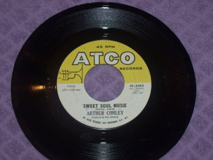 Arthur Conley Sweet Soul Music / Lets Go Steady 45  Atco 45-6463  Produced By Otis Redding