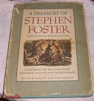 Free Shipping 1946 First Printing A Treasury of Stephen Foster Music  Illustrated by William Sharp