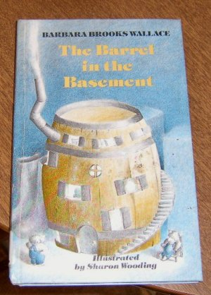 Free Ship Barrel in the Basement / Barbara B. Wallace 1st Ed Children's Book Illus. Sharon Wooding
