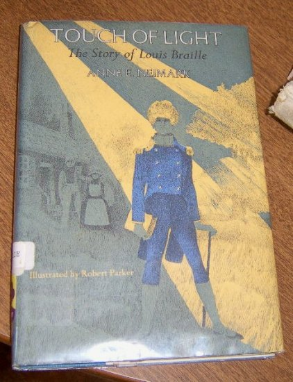 Free Shipping Touch of Light / story of Louis Braille By Anne E. Neimark / Illus./ 1970