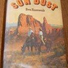 Sun Dust by Eva Zumwalt 1976 / Illust / HC DJ Free Shipping