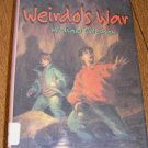 Free Shipping Weirdo's War by Michael Coleman / 1996 First American Edition