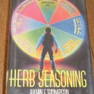 Herb Seasoning by Julian F. Thompson / 1990 HC DJ Free Shipping