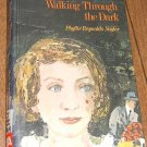 Free Shipping Walking Through the Dark by Phyllis R Naylor / 1976 First Edition / Hardcover