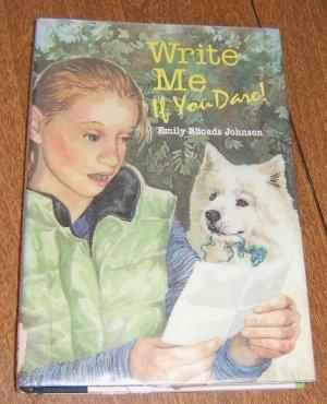 Free Shipping Write Me if You Dare by Emily Rhoads Johnson / 2000 First Edition . HC DJ