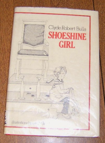 Free Shipping 1975 Shoeshine Girl by Clyde Robert Bulla / Illus by Leigh Grant