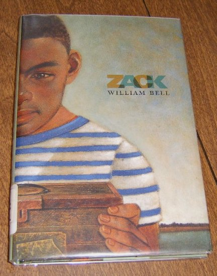 1999 First US Edition / Zack by Wlliam Bell / HC DJ Free Shipping