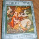 Free Shipping 1921 My Bookhouse / From the Tower Window / Olive Beaupre Miller / Excelent Condition