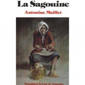 La Sagouine (Paperback) By Antonine Maillet /Luis de Cepedes (Translator) Free Shipping