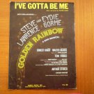I'VE GOTTA BE ME PIANO SHEET MUSIC WALTER MARKS 1967