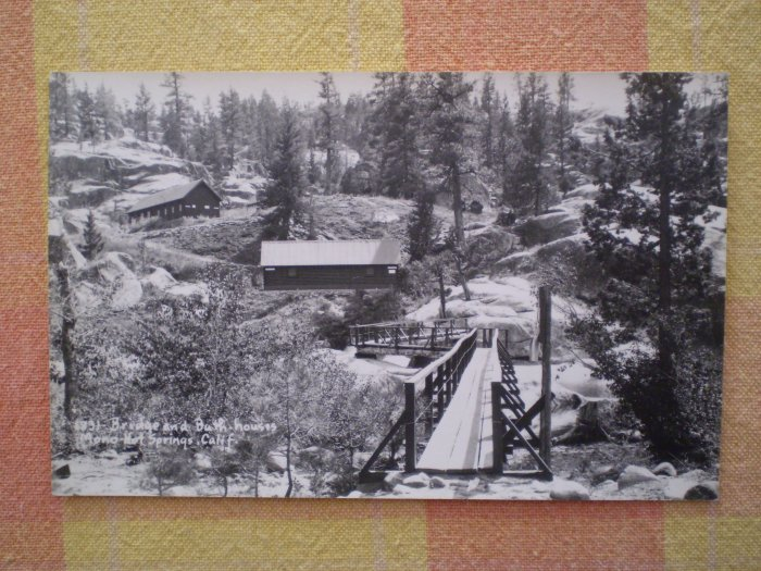 VINTAGE POSTCARD BRIDGE BATH HOUSES MONO HOT SPRINGS CA PARKER STUDIO #1831 RPPC