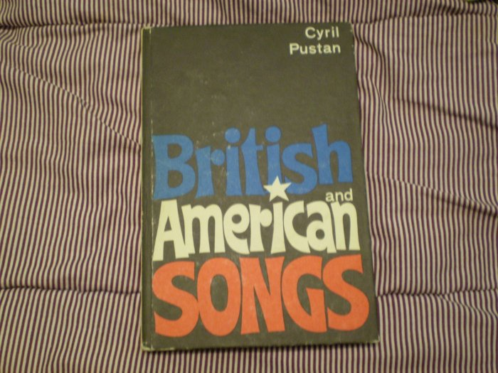 CYRIL PUSTAN BRITISH AND AMERICAN SONGS 1978 hardback songbook