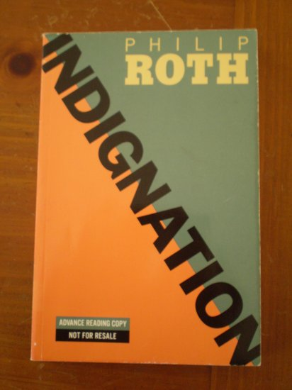 INDIGNATION PHILIP ROTH 2008 paperback ADVANCE READING COPY ARC BOOK