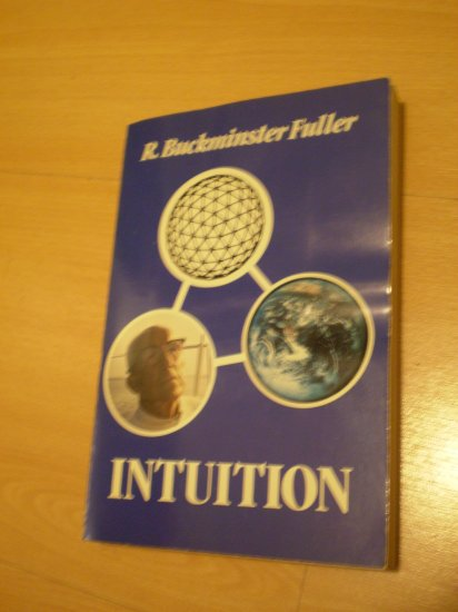 R Buckminster Fuller Intuition 2nd ed 1983 PB Signed/Inscribed by Ezra Pound