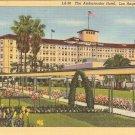 Ambassador Hotel Los Angeles California vintage postcard