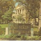 Administration Bldg Ball State Teachers College Muncie Indiana vintage postcard