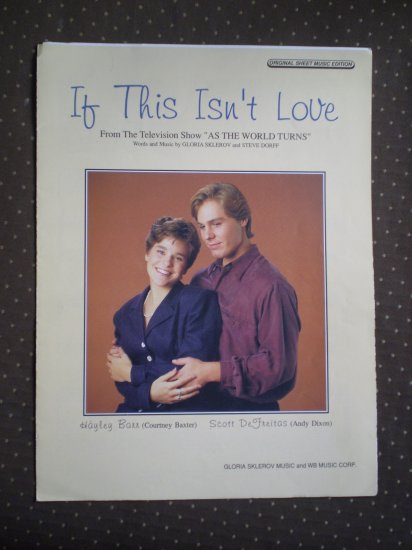 If This Isn't Love As The World Turns sheet music Sklerov Dorff 1989