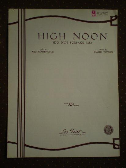 High Noon Do Not Forsake Me Ned Washington Tiomkin 1952 sheet music