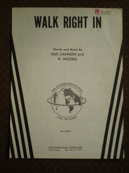 Walk Right In Gus Cannon Woods 1963 Sheet Music