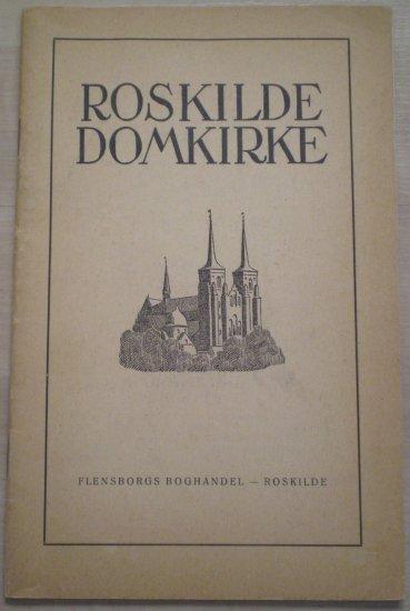 Roskilde Domkirke 1946 Flensborgs Boghandel Guide Danish