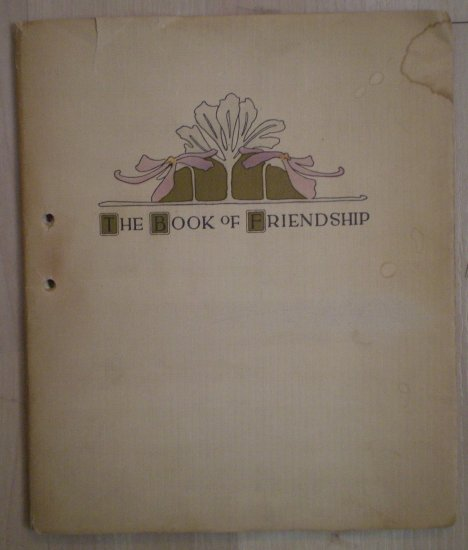 The Book of Friendship Cora Parker 1902 Book Vintage
