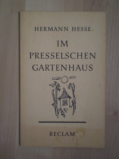 hermann hesse im presselschen gartenhaus reclam book 1964. Black Bedroom Furniture Sets. Home Design Ideas