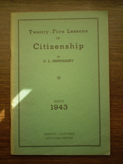 Twenty-Five Lessons in Citizenship Hennessey 1943 Book 51st ed