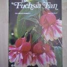 Fuchsia Fan Vol 48 #5 July August 1988 Magazine