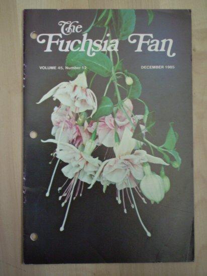 Fuchsia Fan Vol 45 #12 December 1985 Magazine