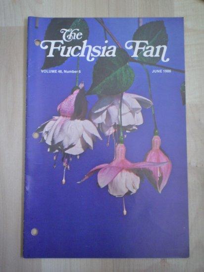Fuchsia Fan Vol 46 #6 June 1986 Magazine