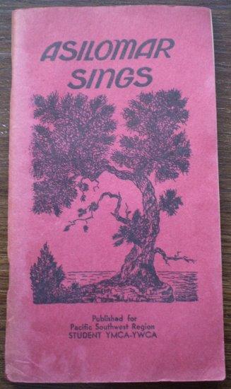 Asilomar Sings Pacific Southwest Region YMCA-YWCA Songbook Book