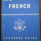 French Language Guide TM 30-302 War Department 1943 Booklet