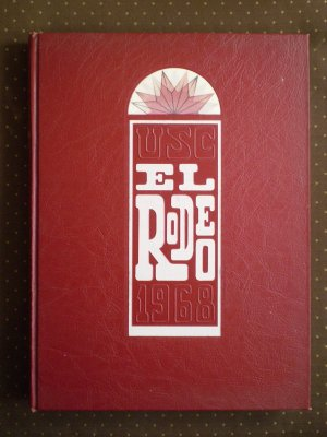 USC El Rodeo Yearbook 1968 University of Southern California Trojans