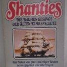 Shanties Die Rauhen Gesange Der Alten Fahrensleute Gilbert Obermair