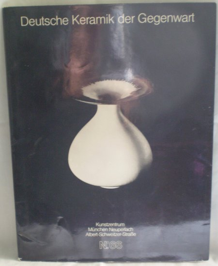 Deutsche Keramik der Gegenwart 66 1979 Stucke ausgewahlt von Lotte Reimers