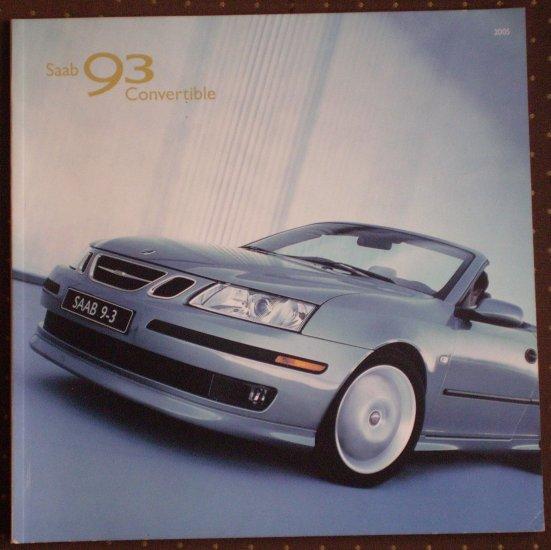 Saab 93 Convertible 2005 Brochure Pamphlet 9-3 622357