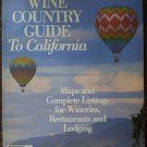 Wine Spectator Wine Country Guide to California 1988 Marvin Shanken