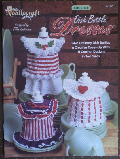 Dish Bottle Dresses Needlecraft Shop 971004 Crochet Ellen Anderson