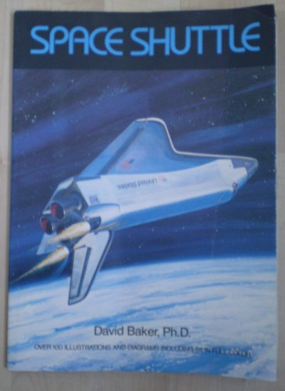 Space Shuttle David Baker paperback book 1979 Crown Publishers