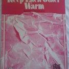 Keep Each Other Warm Sheet Music Barry Manilow Sinfield Hill 1986