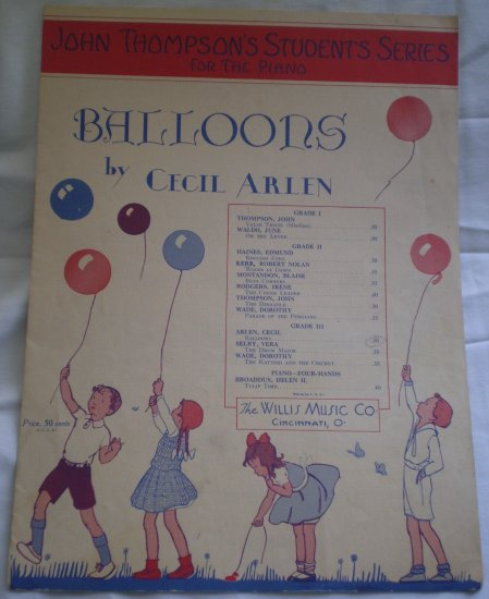 Balloons Cecil Arlen Sheet Music 1936 John Thompson Students Series