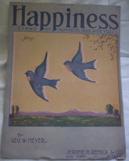 I Find My Happiness Dear With You Sheet Music Geo W Meyer 1921